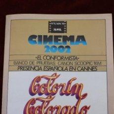 Cine: CINEMA 2002, Nº 15 1976, PRESENCIA ESPAÑOLA EN CANNES, COLORIN COLORADO. Lote 75531139
