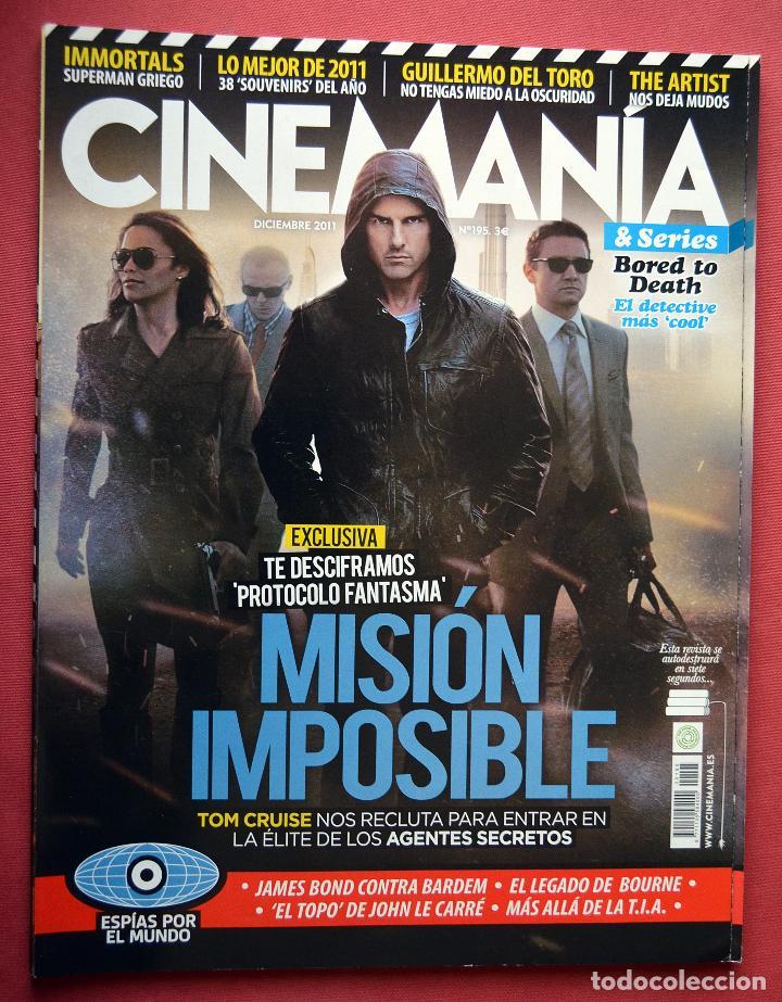 CINEMANIA & SERIES - DICIEMBRE 2011- Nº 195 - MISION IMPOSIBLE (Cine - Revistas - Cinemanía)