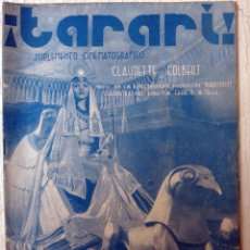 Cine: REVISTA TARARI CINE TOROS Y VARIETES CLAUDETTE COLBERT CLEOPATRA VALENCIA ORIGINAL. Lote 76126731