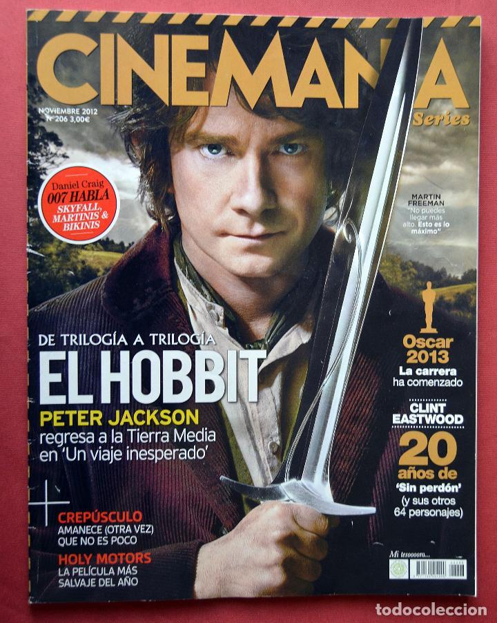 CINEMANIA & SERIES - NOVIEMBRE 2012 - Nº 206 - EL HOBBIT (Cine - Revistas - Cinemanía)