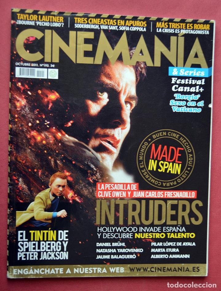 CINEMANIA & SERIES - OCTUBRE 2011- Nº 193 - INTRUDERS - EL TINTIN DE SPIELBERG Y PETER JACKSON (Cine - Revistas - Cinemanía)
