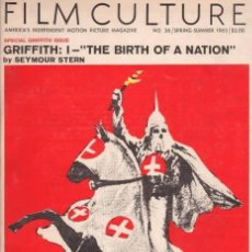 Cine: SEYMOUR STERN: FILM CULTURE Nº36. SPRING-SUMMER 1965. SPECIAL GRIFFITH ISSUE I THE BIRTH OF A NATION. Lote 78326125