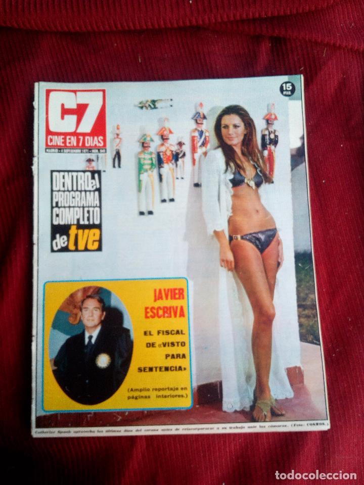 CINE EN 7 DIAS Nº543 1971 CATHERINE SPAAK-JAVIER ESCRIVA-JULIE CHRISTIE-HORST BUCHOLZ-ENCARNA MOLIN (Cine - Revistas - Cine en 7 dias)