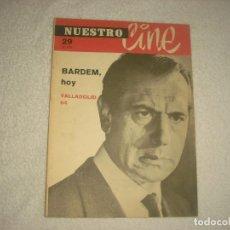 Cine: NUESTRO CINE. BARDEM HOY , VALLADOLID 64 N° 29 1964 . . Lote 79954073