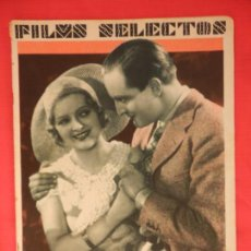 Cine: FILMS SELECTOS Nº 109, 12 NOVIEMBRE DE 1932, MADY CHRISTIANS HANS STUWE, EXCTE. ESTADO. Lote 81122436
