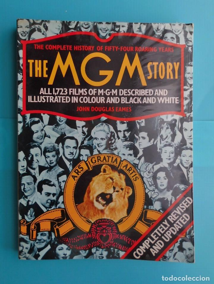THE MGM STORY, BY JOHN DOUGLAS EAMES, REVISED EDITION PUBLISHED IN 1979 BY OCTOPUS BOOKS LIMITED (Cine - Revistas - Cine Mundial)