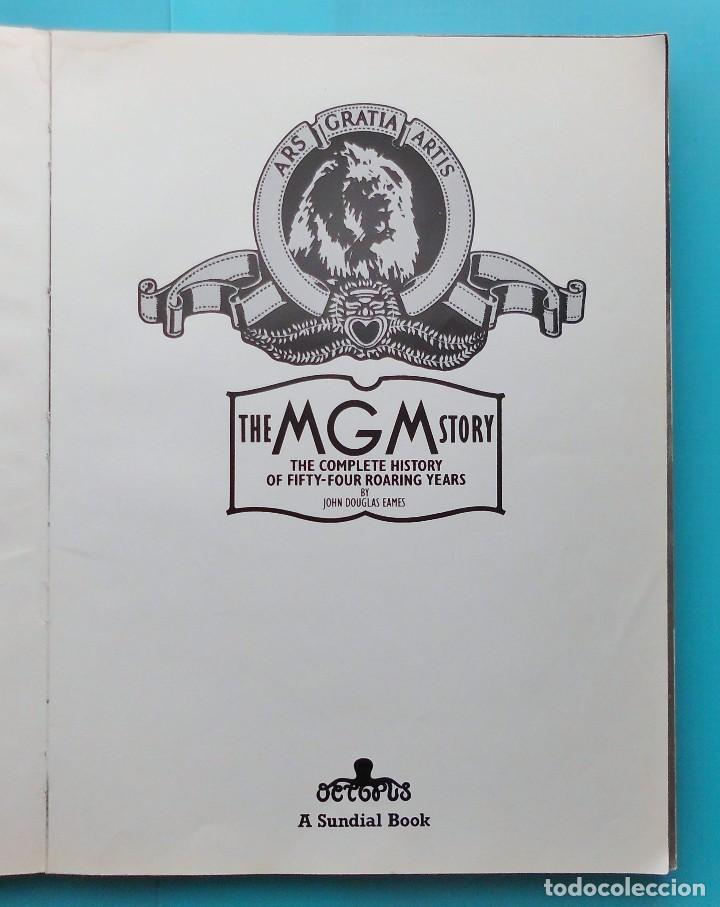 Cine: THE MGM STORY, BY JOHN DOUGLAS EAMES, REVISED EDITION PUBLISHED IN 1979 BY OCTOPUS BOOKS LIMITED - Foto 2 - 81401924