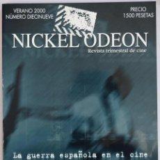 Cine: NICKEL ODEÓN. REVISTA TRIMESTRAL DE CINE. Nº 19. LA GUERRA ESPAÑOLA EN EL CINE - VV.AA.. Lote 81879503