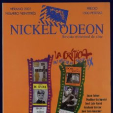 Cine: NICKEL ODEÓN. REVISTA TRIMESTRAL DE CINE. Nº 23. LA CRÍTICA DE CINE - VV.AA.. Lote 206126060