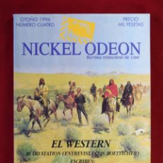 Cine: NICKEL ODEÓN, REVISTA TRIMESTRAL DE CINE, Nº 4: EL WESTERN - EDICIÓN ORIGINAL (1996) MUY BUEN ESTADO. Lote 81879571