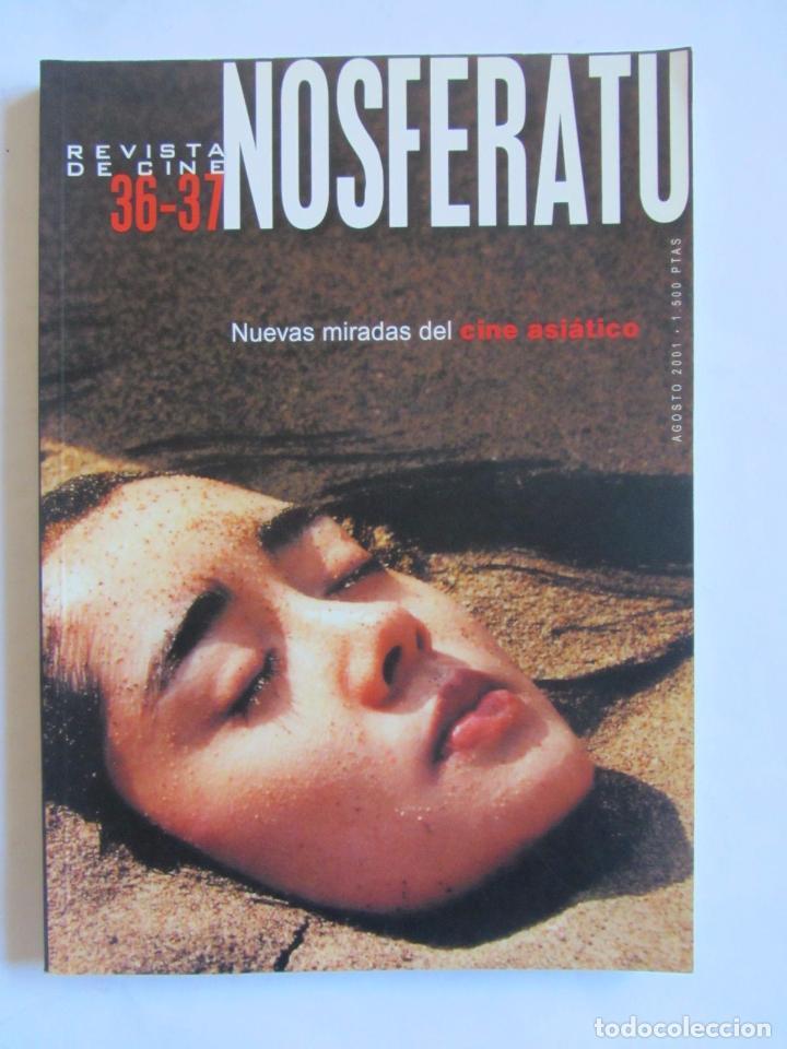 REVISTA DE CINE NOSFERATU 36-37 NUEVAS MIRADAS DEL CINE ASIATICO. AGOSTO 2001 (Cine - Revistas - Otros)