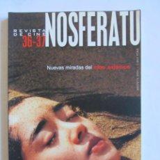 Cine: REVISTA DE CINE NOSFERATU 36-37 NUEVAS MIRADAS DEL CINE ASIATICO. AGOSTO 2001. Lote 82337716