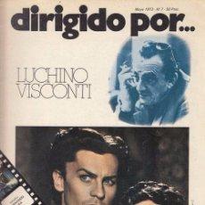 Cine: DIRIGIDO POR Nº 7 REVISTA CINEMATOGRAFICA - DE CINE LUCHINO VISCONTI. Lote 133550846