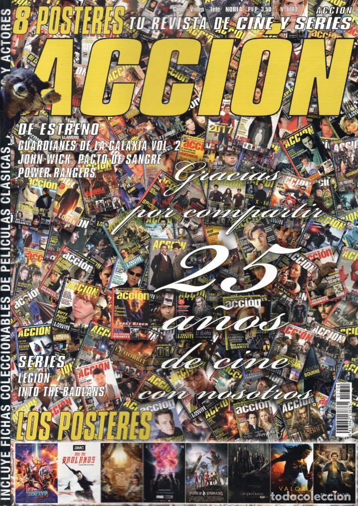 ACCION N. 1704 ABRIL 2017 - EN PORTADA: 25 AÑOS DE CINE CON NOSOTROS (NUEVA) (Cine - Revistas - Acción)