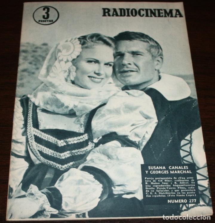 RADIOCINEMA Nº 277 - 12-XI-1955 - PORTADA: SUSANA CANALES, GEORGES MARCHAL - CONTRA: MAMIE VAN DOREN (Cine - Revistas - Radiocinema)