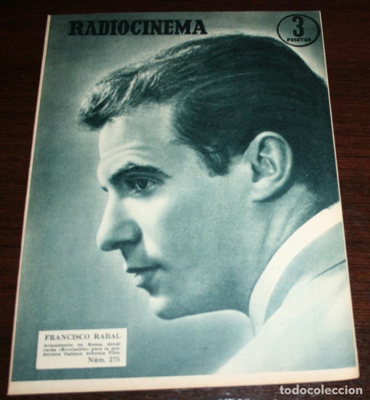 RADIOCINEMA Nº 275 - 29-X-1955 - PORTADA: FRANCISCO RABAL - CONTRA: MYRNA HANSEN (Cine - Revistas - Radiocinema)