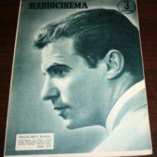 Cine: RADIOCINEMA Nº 275 - 29-X-1955 - PORTADA: FRANCISCO RABAL - CONTRA: MYRNA HANSEN. Lote 84668612