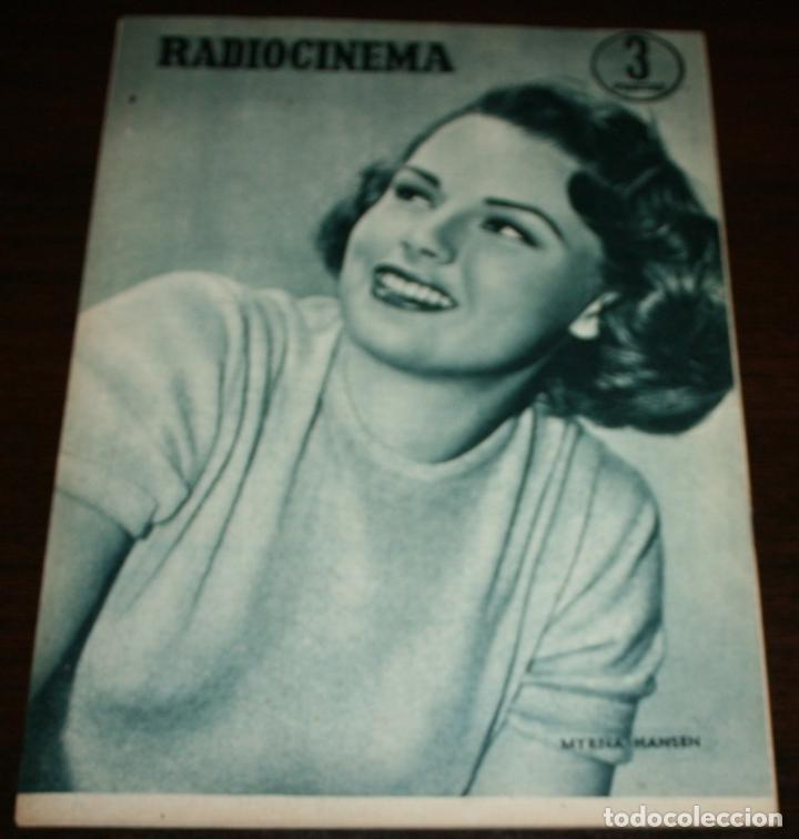 Cine: RADIOCINEMA Nº 275 - 29-X-1955 - PORTADA: FRANCISCO RABAL - CONTRA: MYRNA HANSEN - Foto 2 - 84668612
