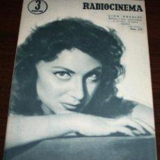 Cine: RADIOCINEMA Nº 273 - 15-X-1955 - PORTADA: LINA ROSALES - CONTRA: ELEANOR PARKER. Lote 84668788