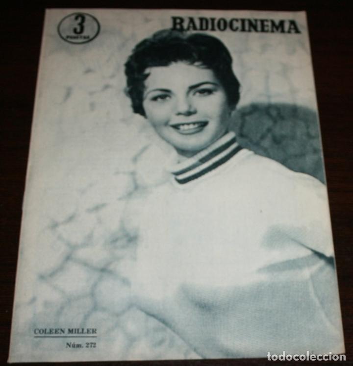 RADIOCINEMA Nº 272 - 8-X-1955 - PORTADA: COLEEN MILLER - CONTRA: FERNANDO LAMAS (Cine - Revistas - Radiocinema)
