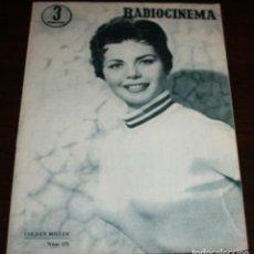 Cine: RADIOCINEMA Nº 272 - 8-X-1955 - PORTADA: COLEEN MILLER - CONTRA: FERNANDO LAMAS. Lote 84668848