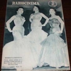 Cine: RADIOCINEMA Nº 271 - 1-X-1955 - PORTADA: HERMANAS MONTOYA - CONTRA: JUNE ALLISON, JOSE FERRER. Lote 84668900