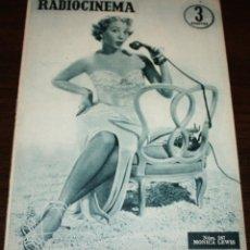 Cinema: RADIOCINEMA Nº 267 - 3-IX-1955 - PORTADA: MONICA LEWIS - CONTRA: ROCK HUDSON. Lote 84669192