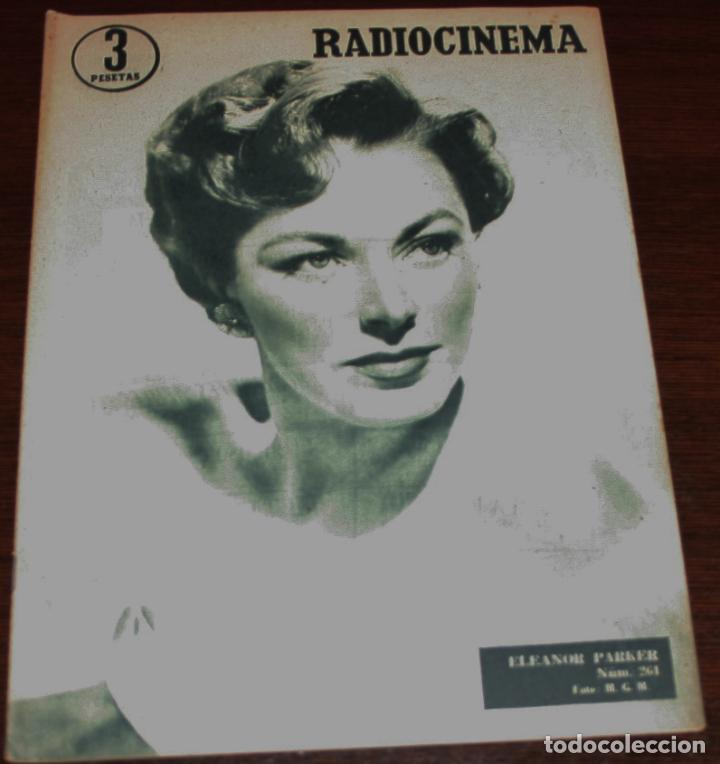 RADIOCINEMA Nº 261 - 23-VII-1955 - PORTADA: ELEANOR PARKER - CONTRA: MARIO LANZA (Cine - Revistas - Radiocinema)