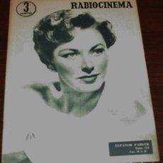Cine: RADIOCINEMA Nº 261 - 23-VII-1955 - PORTADA: ELEANOR PARKER - CONTRA: MARIO LANZA. Lote 84669524