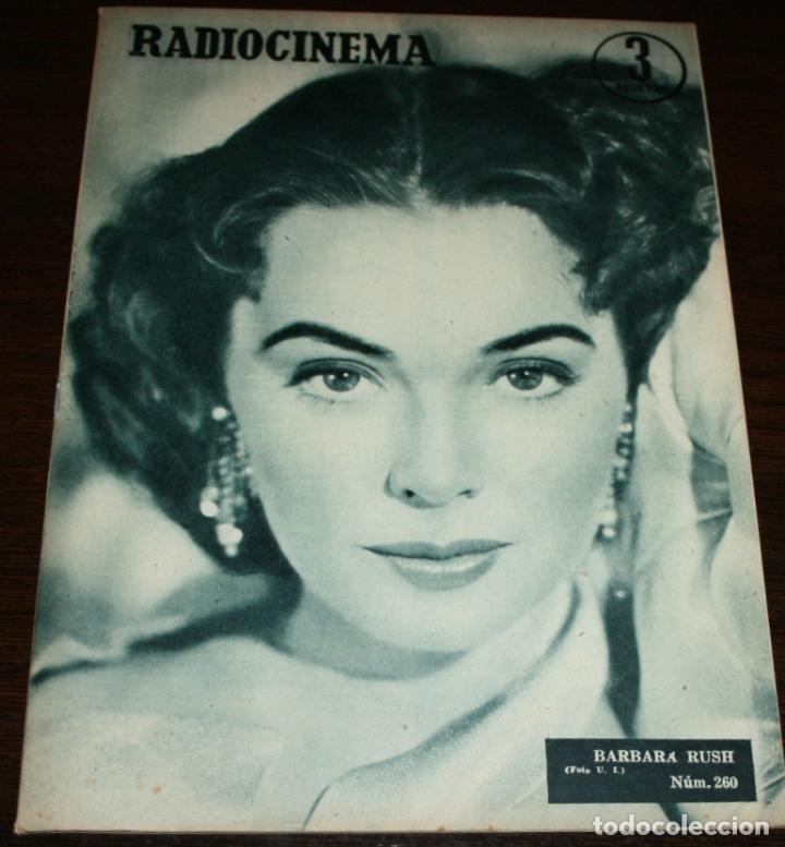 RADIOCINEMA Nº 260 - 16-VII-1955 - PORTADA: BARBARA RUSH - CONTRA: PETER LAWFORD (Cine - Revistas - Radiocinema)