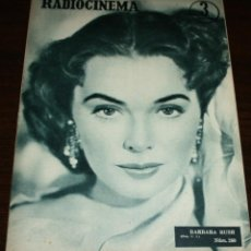 Cine: RADIOCINEMA Nº 260 - 16-VII-1955 - PORTADA: BARBARA RUSH - CONTRA: PETER LAWFORD. Lote 84669576