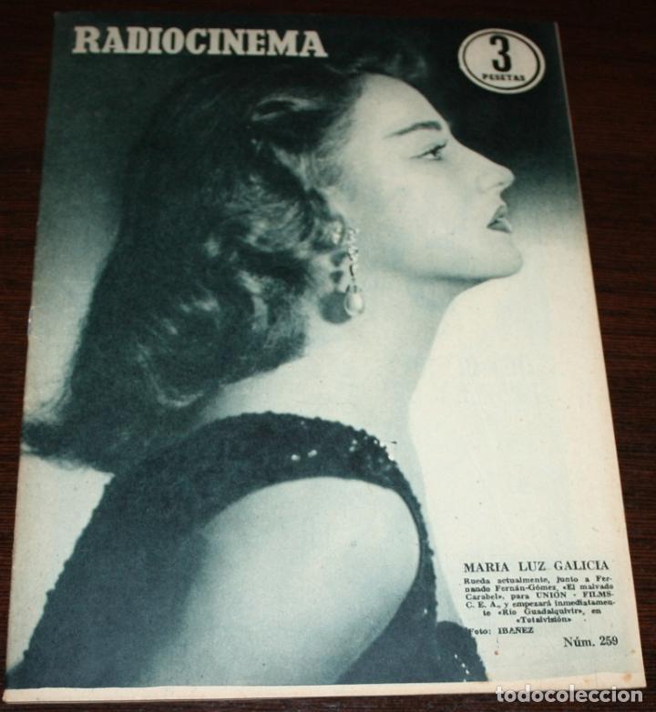 RADIOCINEMA Nº 259 - 9-VII-1955 - PORTADA: MARIA LUZ GALICIA - CONTRA: ROCK HUDSON (Cine - Revistas - Radiocinema)