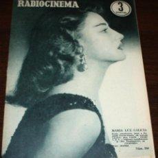 Cine: RADIOCINEMA Nº 259 - 9-VII-1955 - PORTADA: MARIA LUZ GALICIA - CONTRA: ROCK HUDSON. Lote 84669596