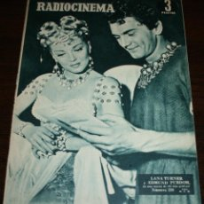 Cine: RADIOCINEMA Nº 239 - 19-II-1955 - PORTADA: LANA TURNER, EDMUND PURDOM - CONTRA: ROGER MOORE. Lote 84669660