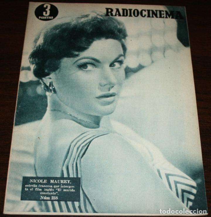 RADIOCINEMA Nº 238 - 12-II-1955 - PORTADA: NICOLE MAUREY - CONTRA: GERARD PHILIPHE (Cine - Revistas - Radiocinema)