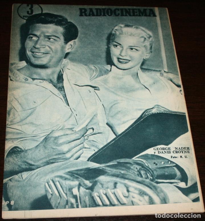 Cine: RADIOCINEMA Nº 324 - 6-X-1956 - PORTADA: MALILA - CONTRA: GEORGE NADER, DANIS CROYNE - Foto 2 - 84684260