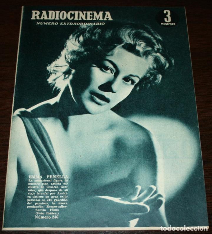 RADIOCINEMA Nº 246 - 9-IV-1955 - PORTADA: EMMA PENELLA - CONTRA: ISSA PEREIRA (Cine - Revistas - Radiocinema)