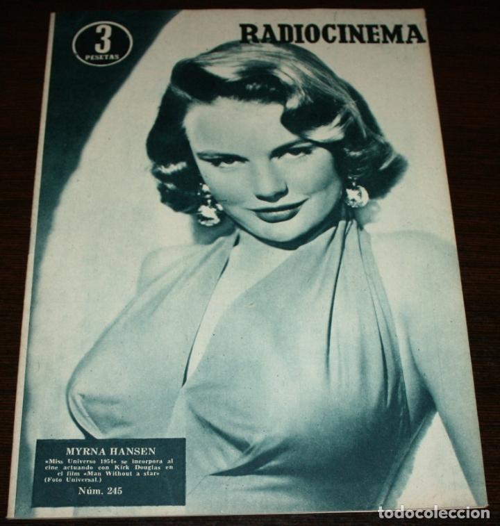 RADIOCINEMA Nº 245 - 2-IV-1955 - PORTADA: MYRNA HANSEN - CONTRA: JOHN WAYNE (Cine - Revistas - Radiocinema)