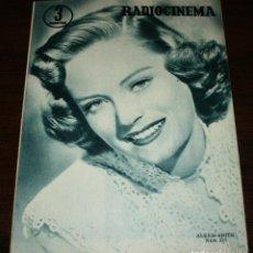 Cine: RADIOCINEMA Nº 243 - 19-III-1955 - PORTADA: ALEXIS SMITH - CONTRA: PABLITO CALVO. Lote 84685664