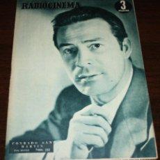 Cine: RADIOCINEMA Nº 242 - 12-III-1955 - PORTADA: CONRADO SAN MARTIN - CONTRA: LILLIANE MONTEVECCHI . Lote 84685868