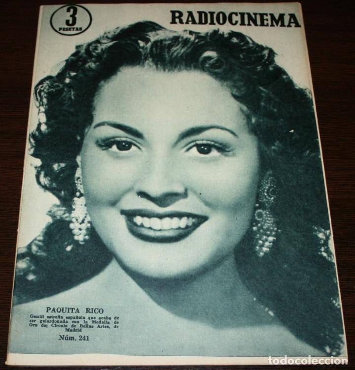 RADIOCINEMA Nº 241 - 5-III-1955 - PORTADA: PAQUITA RICO - CONTRA: DENNIS MORGAN (Cine - Revistas - Radiocinema)