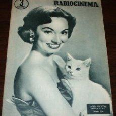 Cine: RADIOCINEMA Nº 256 - 18-VI-1955 - PORTADA: ANN BLYTH - CONTRA: GIG YOUNG. Lote 84686528
