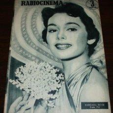 Cine: RADIOCINEMA Nº 253 - 28-V-1955 - PORTADA: BARBARA RUSH - CONTRA: JOHN CARROLL. Lote 84687188