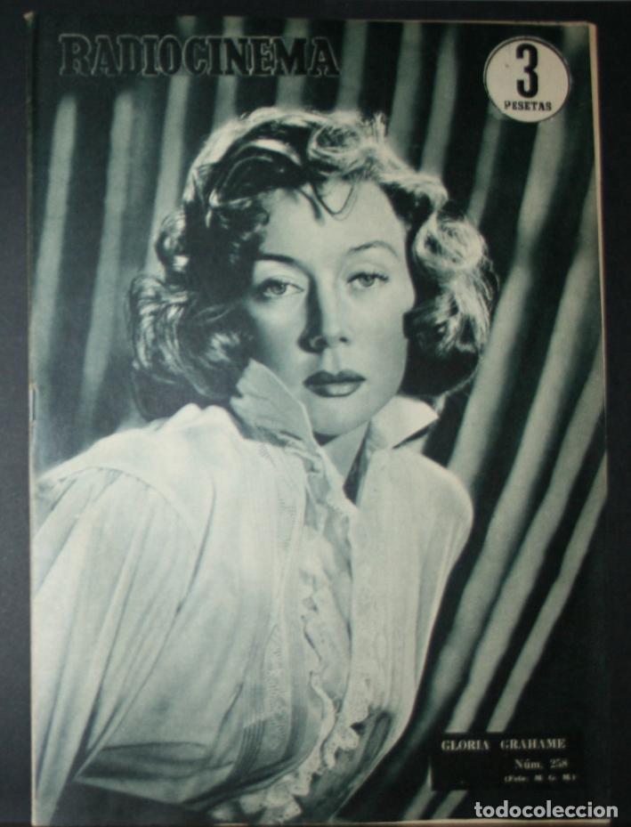 RADIOCINEMA Nº 258 - 2-VI-1955 - PORTADA: GLORIA GRAHAME - CONTRA: LANA TURNER, LEX BARKER (Cine - Revistas - Radiocinema)