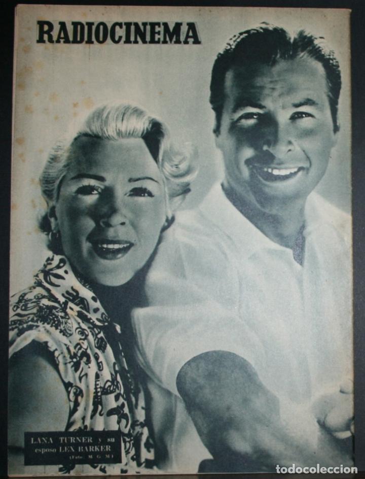 Cine: RADIOCINEMA Nº 258 - 2-VI-1955 - PORTADA: GLORIA GRAHAME - CONTRA: LANA TURNER, LEX BARKER - Foto 4 - 84687928