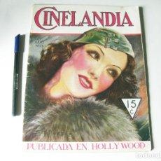 Cine: REVISTA DE CINE CINELANDIA - TOMO VII NÚMERO 7 DE JULIO DE 1933. Lote 84893948