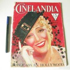 Cine: REVISTA DE CINE CINELANDIA - TOMO VII NÚMERO 1 DE ENERO DE 1933. Lote 84893992