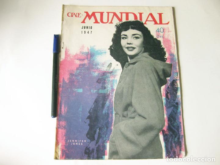REVISTA DE CINE - CINE MUNDIAL - VOLUMEN XXXII NÚMERO 6 DE JUNIO DE 1947 (Cine - Revistas - Cine Mundial)