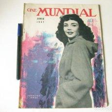 Cine: REVISTA DE CINE - CINE MUNDIAL - VOLUMEN XXXII NÚMERO 6 DE JUNIO DE 1947. Lote 84894096
