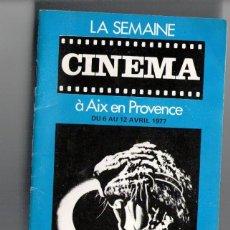 Cine: LA SEMANE CINEMA A AIX EN PROVENCE, Nº 20, 1977. Lote 85738664